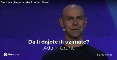 Adam Grant: Da li dajete ili uzimate?