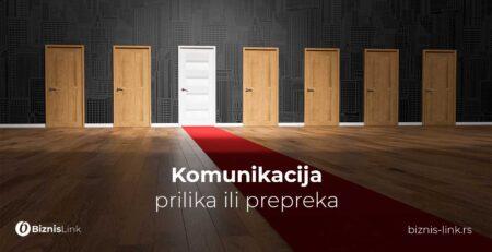 Komunikacija - prilika ili prepreka | Biznis link
