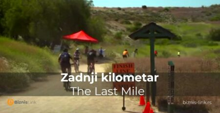 Zadnji kilometar - The Last Mile | Biznis Link